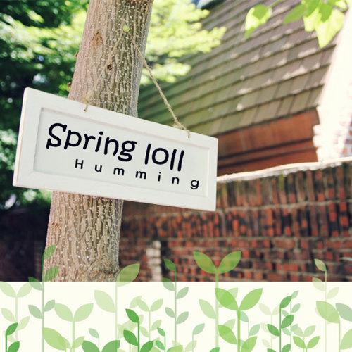 Humming / Springloll 韓國‧春捲女孩