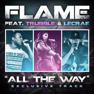 All the Way (feat. Trubble & Lecrae)