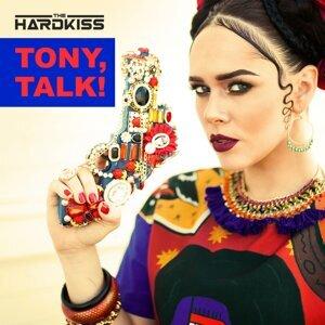 Tony, Talk!