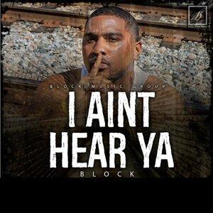 I Ain't Hear Ya