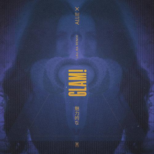 GLAM! - Lau.ra Remix