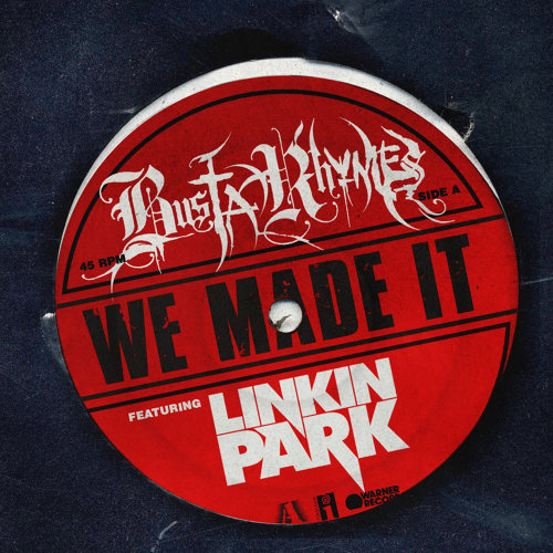 We Made It (feat. Linkin Park)