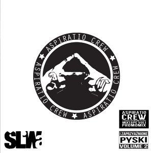 Aspiratio Crew I Zaprzyjaznione Pyski Mixtape, Vol. I & Vol. II