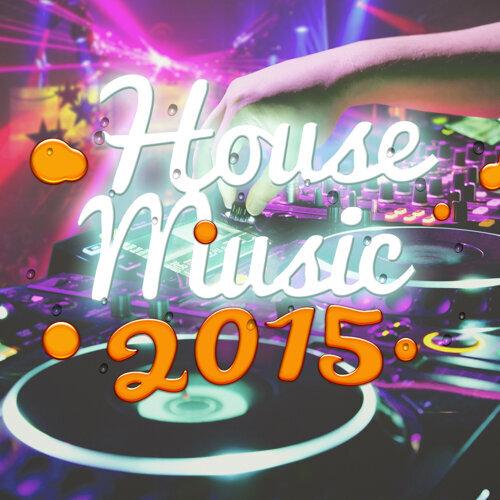 House Music 2015