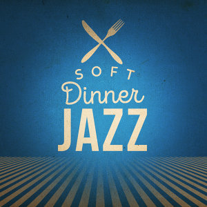 Soft Dinner Jazz