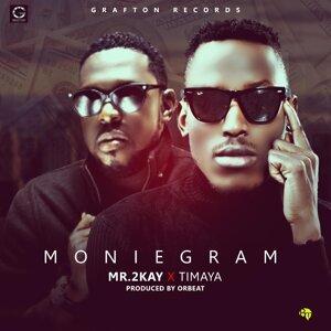 Moniegram (feat. Timaya)