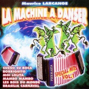 La machine à danser : Spécial Hits, Vol. 1