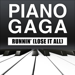"""Runnin' """"Lose It All"""" (Piano Version)"""