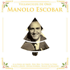 Villancicos de Oro: Manolo Escobar