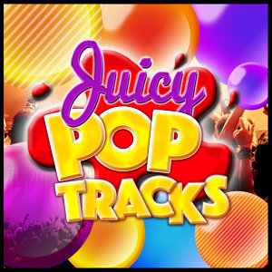 Juicy Pop Tracks