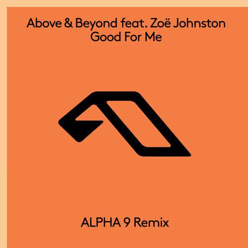 Good For Me (ALPHA 9 Remix)