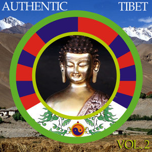 Authentic Tibet, Vol. 2