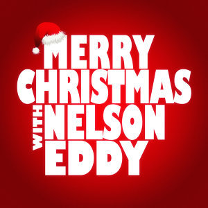 Merry Christmas with Nelson Eddy