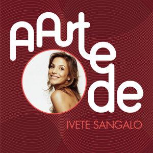 A Arte De Ivete Sangalo