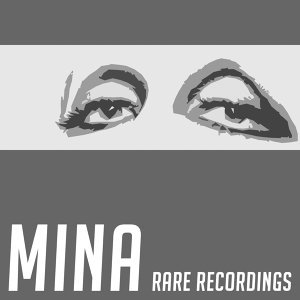 Mina - Rare Recordings