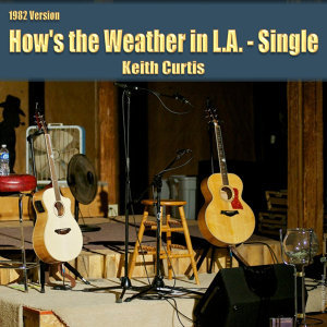 How's the Weather in L.A. - Single