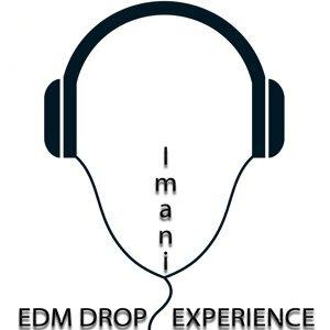 EDM Drop Experience