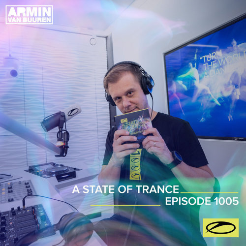 ASOT 1005 - A State Of Trance Episode 1005