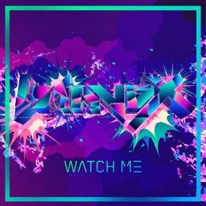 Watch Me (Watch Me) - Original Mix