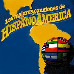 Las Mejores Canciones de Hispano America