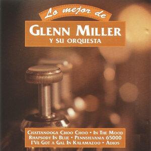 Lo Mejor de Glenn Miller y Su Orquesta