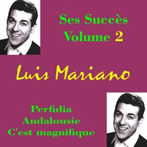 Luis Mariano: tous ses succès, Vol. 2
