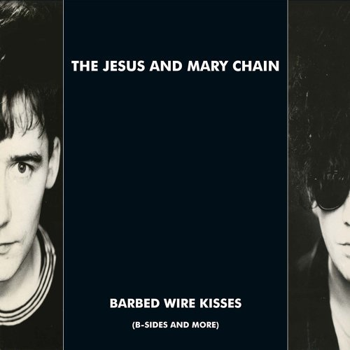 Barbed Wire Kisses (B-Sides and More)