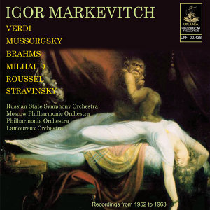 Markevitch Conducts Verdi, Brahms, Mussorgsky, Stravinsky and Others