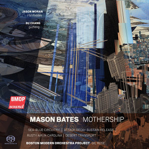 Mason Bates: Mothership