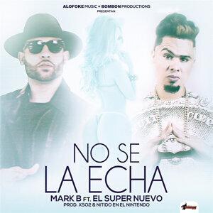 No Se la Echa (Remix)