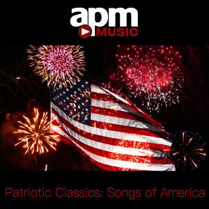 Patriotic Classics: Songs of America
