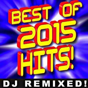 Best of 2015! DJ Remixed!