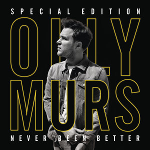 Never Been Better (Special Edition) - Special Edition