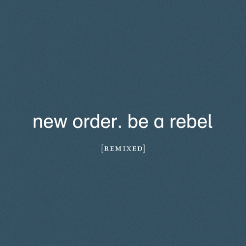 Be a Rebel - Mark Reeder's Dirty Devil Remix