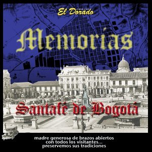 Mis Memorias Santafé de Bogotá