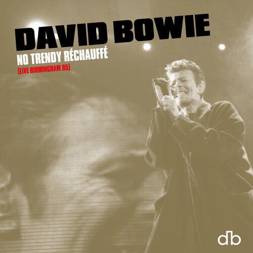No Trendy Réchauffé - Live Birmingham 95