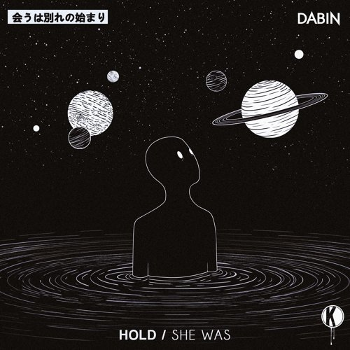 Hold / She Was