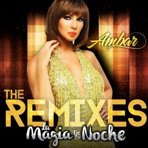La Magia de la Noche (The Remixes)