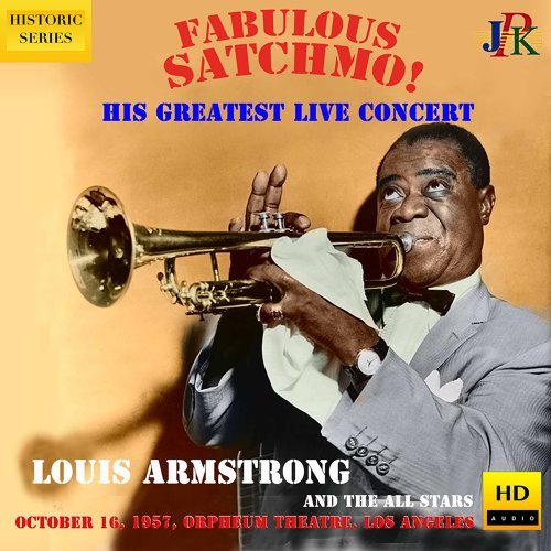 Louis Armstrong: Live at the Orpheum Theater, Los Angeles (2021 Remaster)