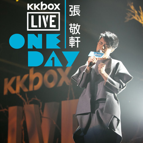 KKBOX LIVE: 張敬軒 ONE DAY