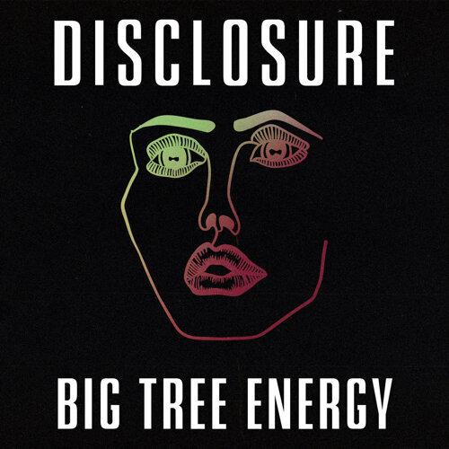 Big Tree Energy