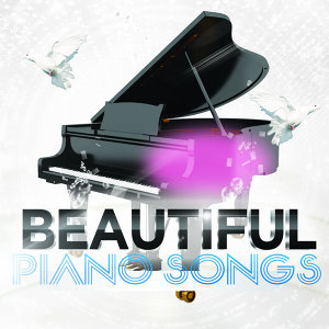 Beautiful Piano Songs