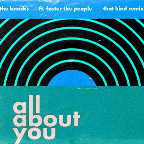 All About You (feat. Foster The People) - THAT KIND Remix