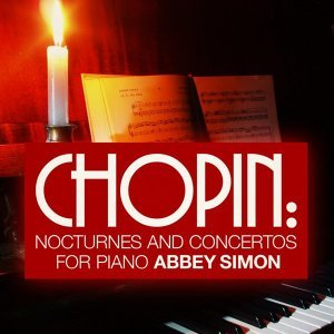 Chopin: Nocturnes and Concertos for Piano