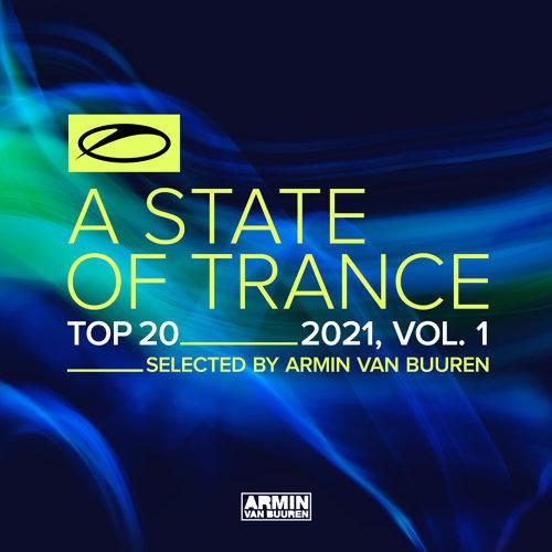 A State Of Trance Top 20 - 2021, Vol. 1 - Selected by Armin van Buuren