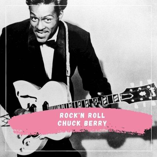 Chuck Berry - Rock'n Roll