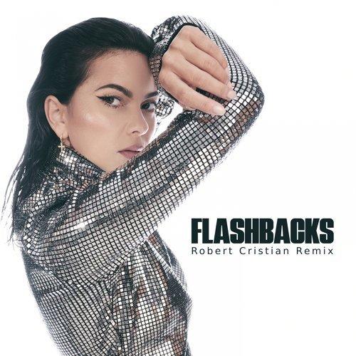 Flashbacks - Robert Cristian Remix