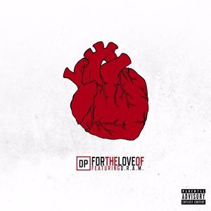For The Love Of (feat. D.R.A.M)