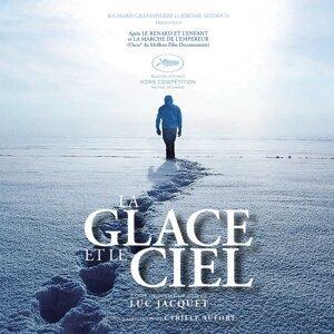 La glace et le ciel - Bande originale du film de Luc Jacquet