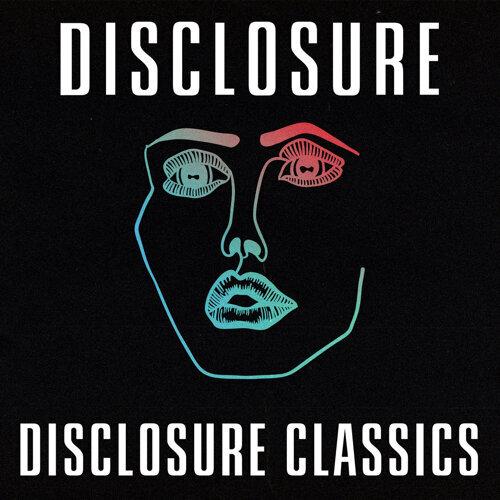 Disclosure Classics